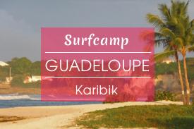 Surfcamp Guadeloupe, Karibik